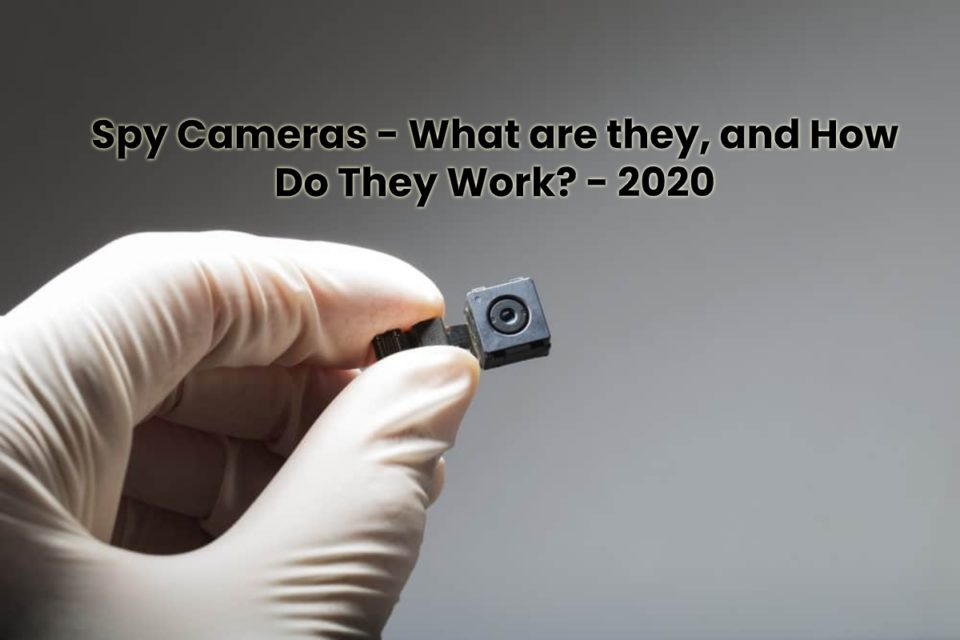 image result for Spy Cameras - What are they, and How Do They Work - 2020