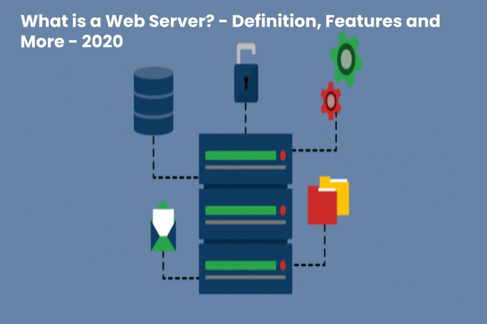 image result for What is a Web Server - Definition, Features and More - 2020