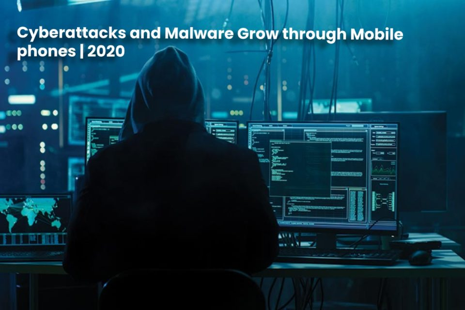 image result for Cyberattacks and Malware Grow through Mobile phones - 2020