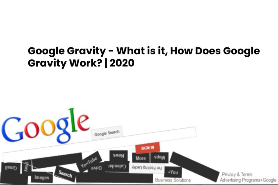 google gravity 2020
