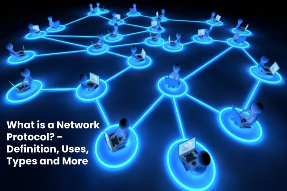 image result for What is a Network Protocol - Definition, Uses, Types and More - 2020