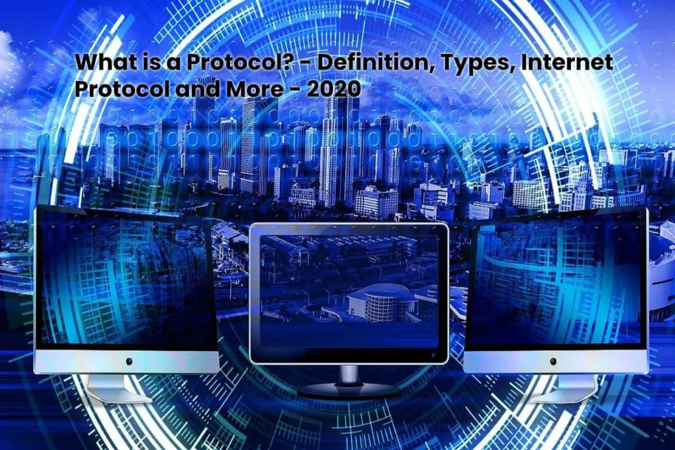image result for What is a Protocol - Definition, Types, Internet Protocol and More - 2020