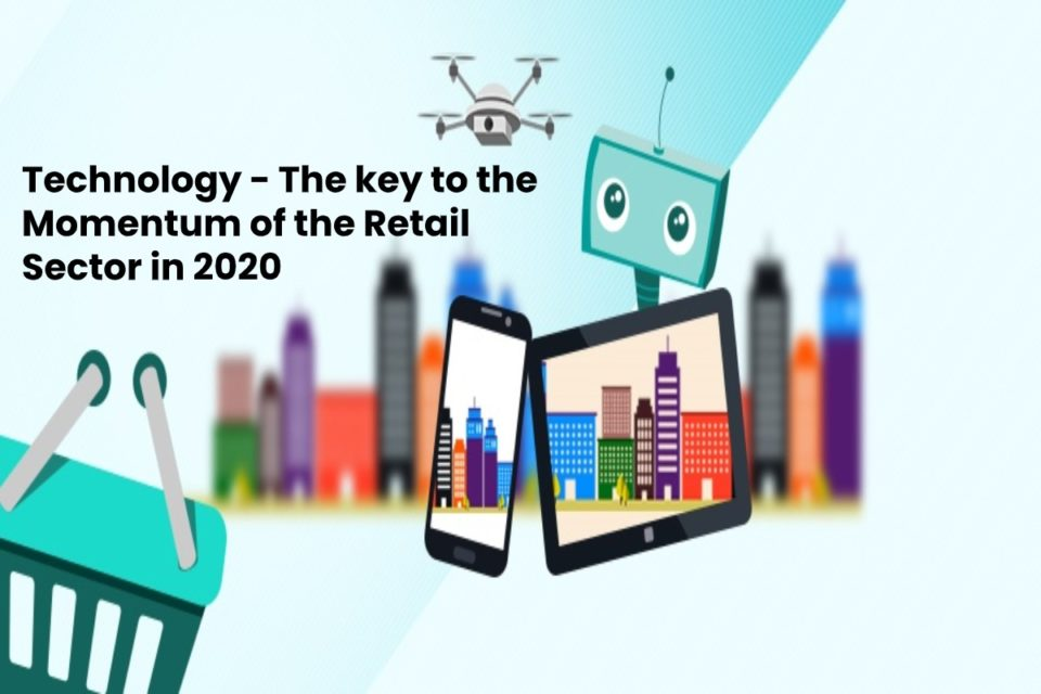 image result for Technology - The key to the Momentum of the Retail Sector in 2020