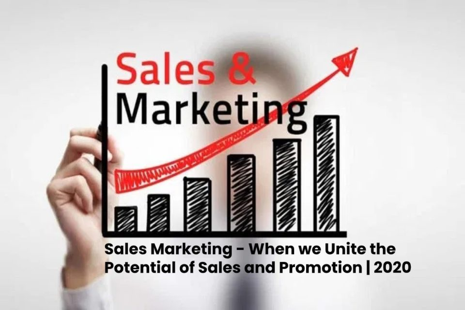 image result for Sales Marketing - When we Unite the Potential of Sales and Promotion - 2020