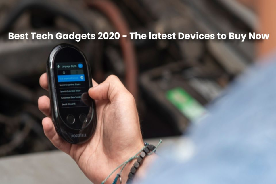 image result for Best Tech Gadgets 2020 - The latest Devices to Buy Now